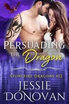 Persuading the Dragon ebook by