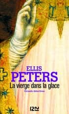 La vierge dans la glace ebook by Isabelle DI NATALE, Ellis PETERS
