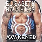 Awakened audiobook by Elisabeth Naughton