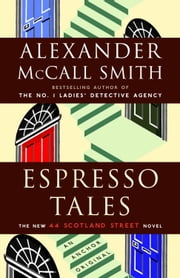Espresso Tales ebook by Alexander McCall Smith