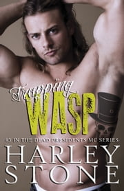 Trapping Wasp ebook by Harley Stone
