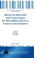 Advanced Materials and Technologies for Micro/Nano-Devices, Sensors and Actuators ebook by Evgeni Gusev,Eric Garfunkel,Arthur Dideikin