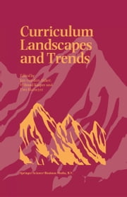 Curriculum Landscapes and Trends ebook by Jan van den Akker,Wilmad Kuiper,Uwe Hameyer