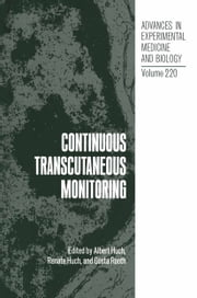 Continuous Transcutaneous Monitoring ebook by Albert Huch,Renate Huch,Gösta Rooth
