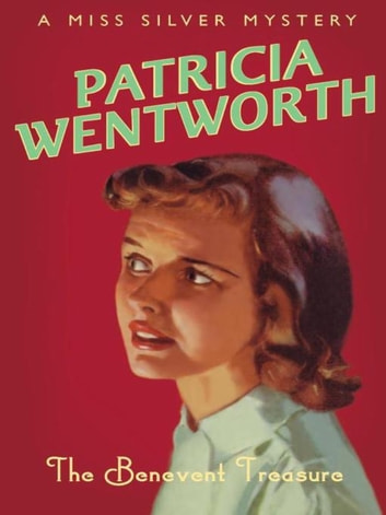 The Benevent Treasure ebook by Patricia Wentworth