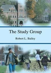 The Study Group ebook by Robert Bailey