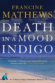 Death in a Mood Indigo ebook by Francine Mathews