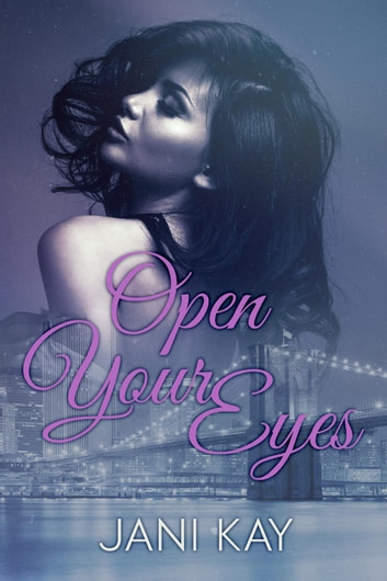 Open Your Eyes ebook by Jani Kay