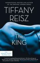 The King ebook by Tiffany Reisz