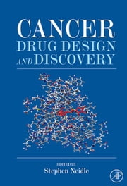 Cancer Drug Design and Discovery ebook by Neidle, Stephen