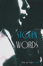 Stolen Words ebook by Frank and Yonda Fletcher