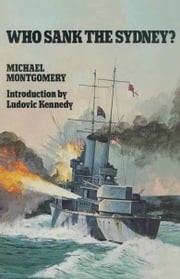 Who Sank the Sydney? ebook by Michael    Montgomery