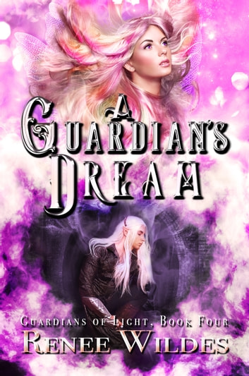 A Guardian's Dream ebook by Renee Wildes