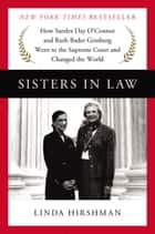Sisters in Law ebook by Linda Hirshman