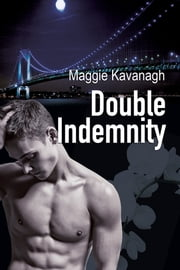 Double Indemnity ebook by Maggie Kavanagh
