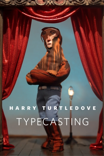 Typecasting - A Tor.Com Original ebook by Harry Turtledove