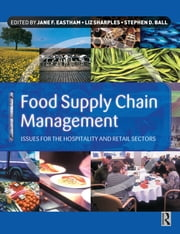 Food Supply Chain Management ebook by Jane Eastham,Liz Sharples,Stephen Ball