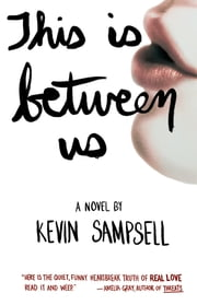 This Is Between Us ebook by Kevin Sampsell
