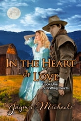 In the Heart of Love ebook by Jaymie Michaels