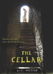 The Cellar ebook by A. J. Whitten