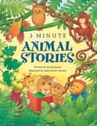 3-Minute Animal Stories ebook by