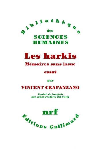 Les Harkis - Mémoires sans issue ebook by Vincent Crapanzano