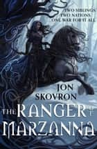 The Ranger of Marzanna ebook by Jon Skovron