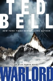 Warlord - An Alex Hawke Novel ebook by Ted Bell