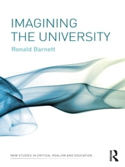 Imagining the University ebook by Ronald Barnett