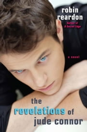 The Revelations of Jude Connor ebook by Robin Reardon