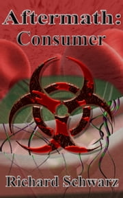 Aftermath: Consumer ebook by Richard Schwarz
