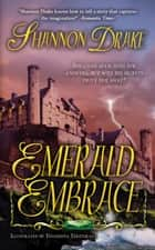 Emerald Embrace ebook by Shannon Drake, Yevgeniya Yeretskaya