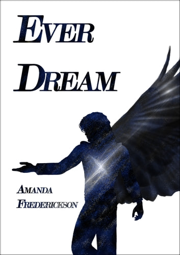 Ever Dream (A Short Story) ebook by Amanda Frederickson