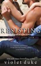 Resisting the Bad Boy - Sullivan Brothers Nice Girl Serial Trilogy, Book #1 ebook by Violet Duke