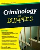 Criminology For Dummies ebook door Steven Briggs