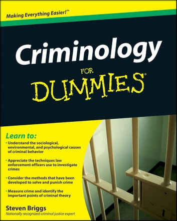 Criminology For Dummies ebook by Steven Briggs