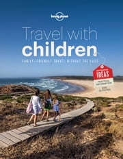 Lonely Planet Travel With Children Sampler ebook by Lonely Planet
