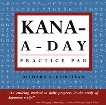 Kana A Day Practice Pad Ebook By Richard S Keirstead