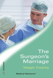 The Surgeon's Marriage ebook by Maggie Kingsley