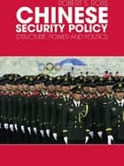 Chinese Security Policy ebook by Robert Ross