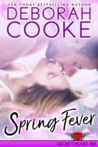 Spring Fever ebook by Deborah Cooke