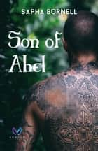 Son of Abel (The Judge of Mystics Book #1) ebook by Sapha Burnell