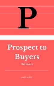 Prospects To Buyers: The Basics