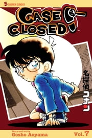 Case Closed, Vol. 7 ebook by Gosho Aoyama