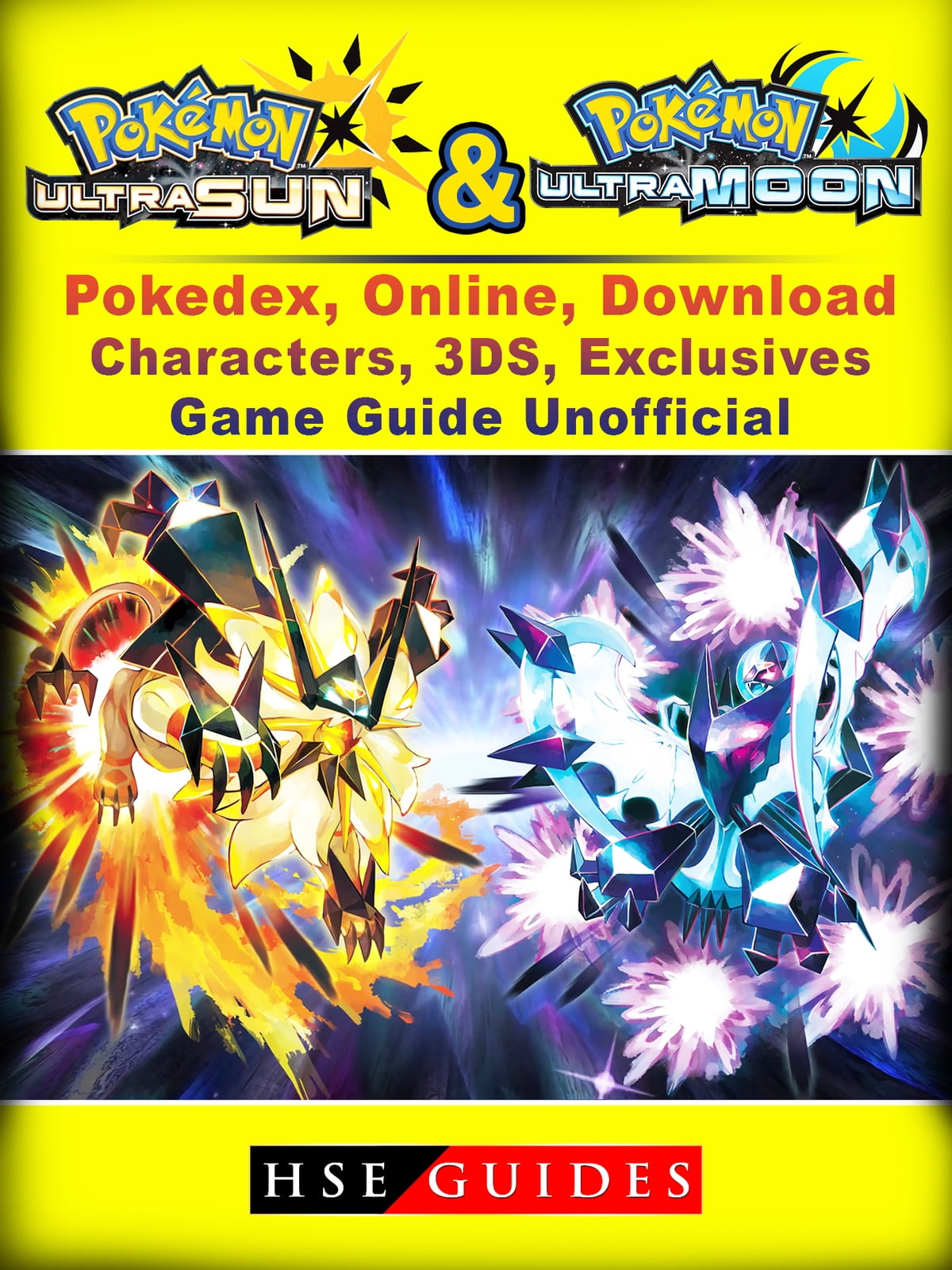 Pokemon Sun Moon Ultra Pokedex Online Download Characters 3ds Exclusives Game Guide Unofficial Ebook Por Hse Guides 9781387524556 Rakuten Kobo