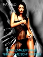 Trapped in Paradise - A MMF Threesome Sci-Fi Erotic Short Story ebook by Natalia Vixxen