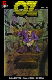 Oz #2 ebook by Stuart Kerr,Ralph Griffith,Bill Bryan