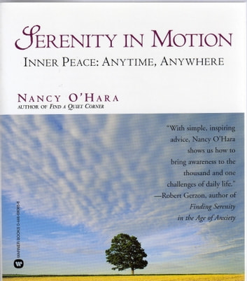 Serenity in Motion: Inner Peace: Anytime, Anywhere