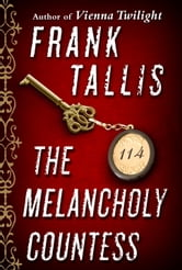 The Melancholy Countess (Short Story) ebook by Frank Tallis