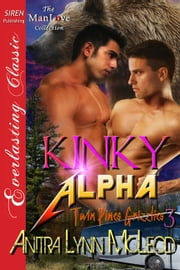 Kinky Alpha ebook by Anitra Lynn McLeod